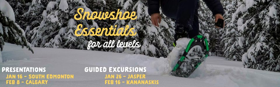 Snowshoe Essentials for All Levels Presentation and Guided Excursion
