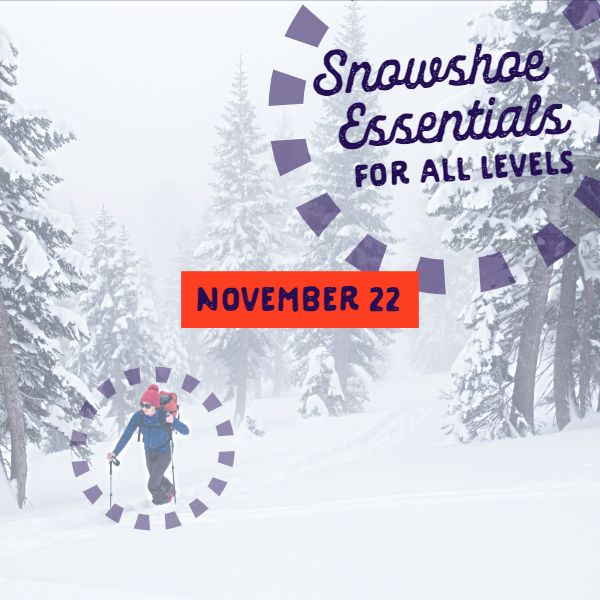 Snowshoe Essentials for All Levels Presentation