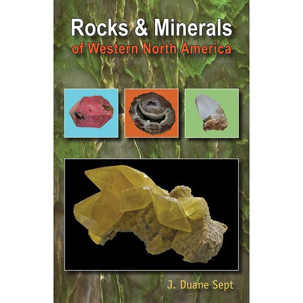 Rocks & Minerals of Western North America